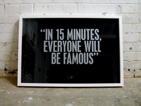 Famous in 15minutes