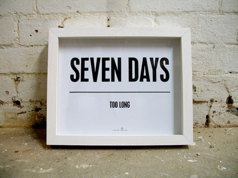 Seven Days Too Long