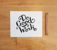 Do Good Work