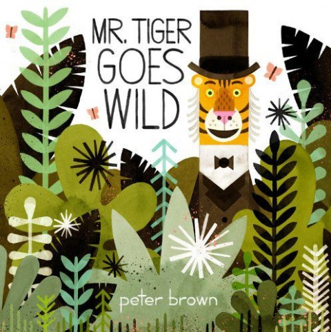 Mr.Tiger Goes Wild