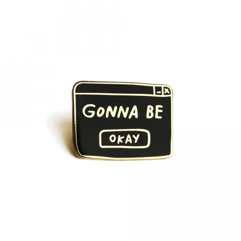 gonna be ok pin