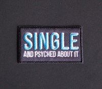 single and psyched patch