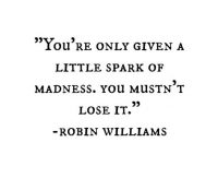 a little spark of madness