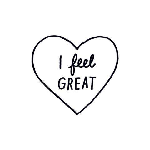 I feel Great