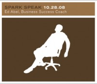 Spark Speak—Ed Abel, Business Success Coach